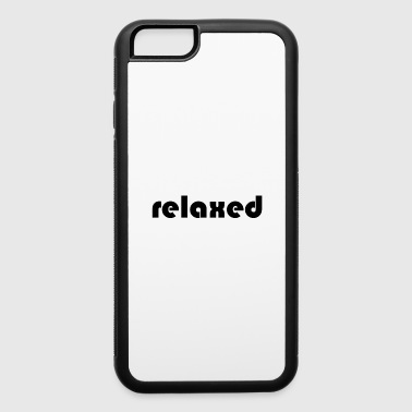 Relax relaxed - iPhone 6/6s Rubber Case