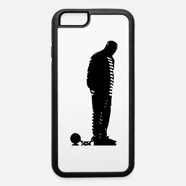 Prisoner prisoner - iPhone 6 Case