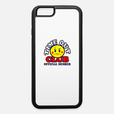 Time Out Time Out Club - iPhone 6 Case