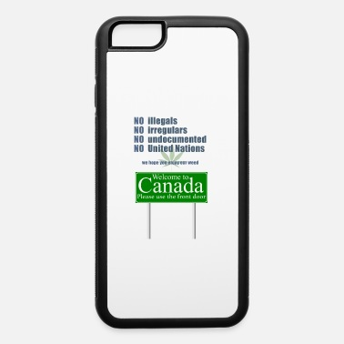 Canada Flag Welcome to Canada - iPhone 6 Case