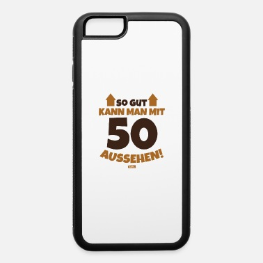 50s So Good Can One With 50 Appearance 2 50 Birthday H - iPhone 6 Case