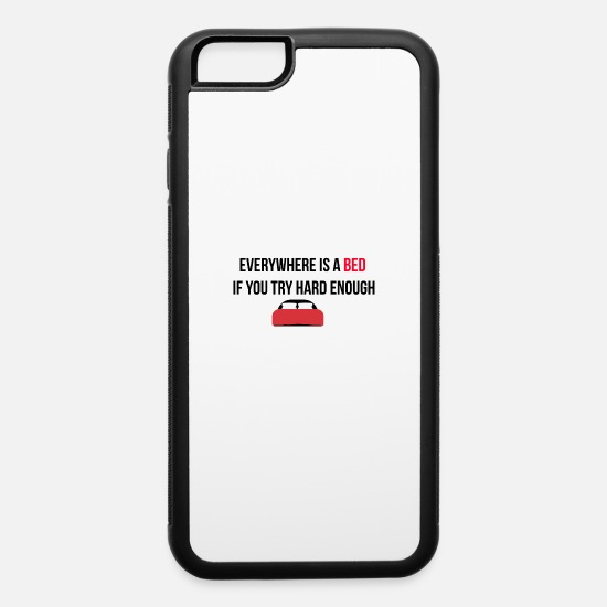 Bed iPhone Cases - Everywhere is a bed - iPhone 6 Case white/black