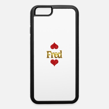Fred Fred - iPhone 6 Case