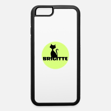First Name Brigitte name first name - iPhone 6 Case