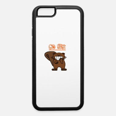 Go Nuts Go nuts chipmunk - iPhone 6 Case