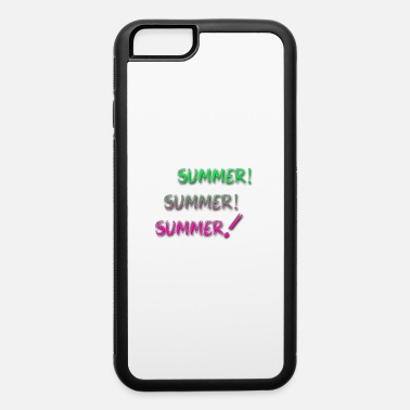 Summer summer summer summer - iPhone 6 Case