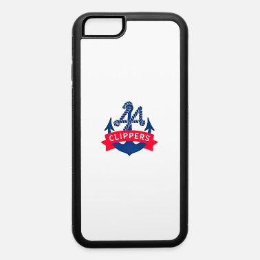 Clippers clippers sailor - iPhone 6 Case
