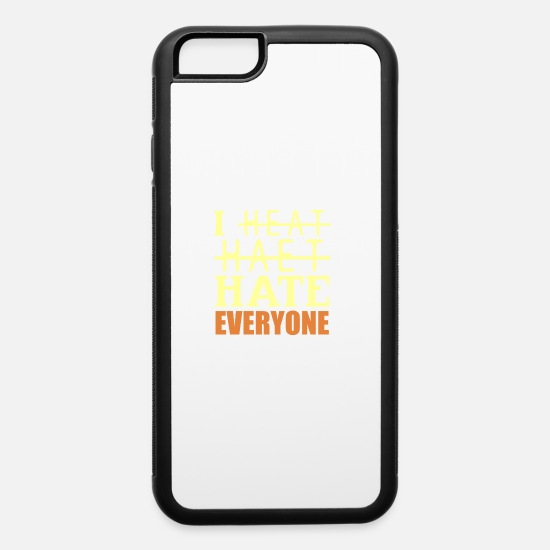 Birthday iPhone Cases - I hate everyone - iPhone 6 Case white/black