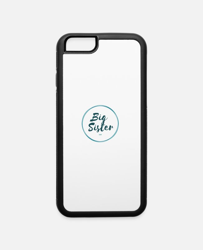 Big iPhone Cases - Big Sister 2018 - iPhone 6 Case white/black