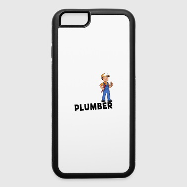 Proud Plumber - One of a kind - iPhone 6/6s Rubber Case