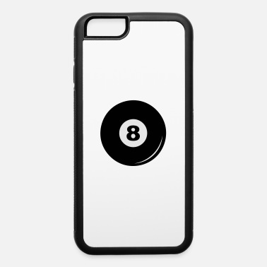 Ball 8 Billiard ball 8 - iPhone 6 Case