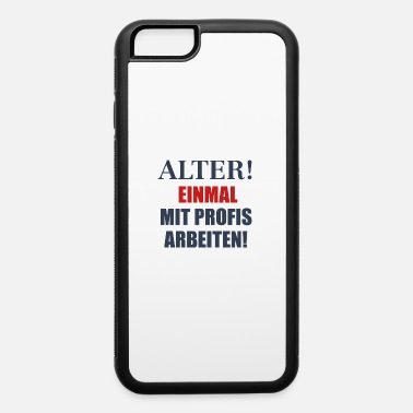 Funny Quotes Funny Quote - iPhone 6/6s Rubber Case