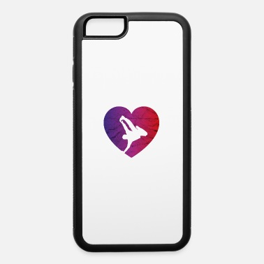 B Girl Breakdance Breakdancer Hip Hop B-Boy B-Girl Gift - iPhone 6 Case