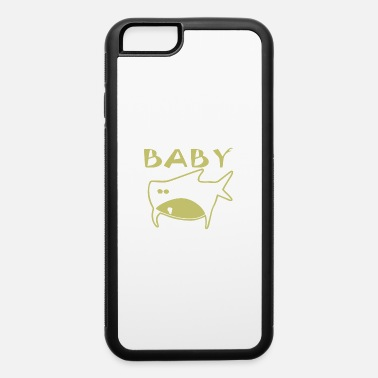 Fishing Baby Baby fish funny - iPhone 6 Case