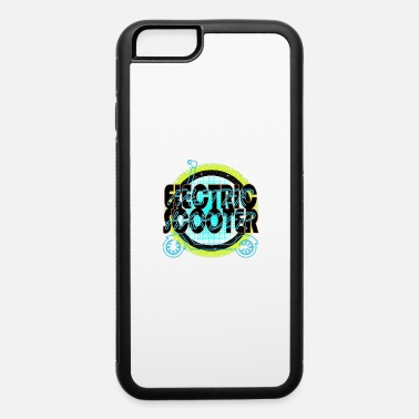 Scooter Faster Harder E-Scooter - iPhone 6 Case
