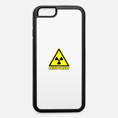 Shine Bright Nuclear Atom Sign - iPhone 6 Case