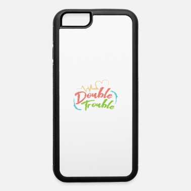 Holidays Twins Double Trouble Twin Twins Gift Idea - iPhone 6 Case