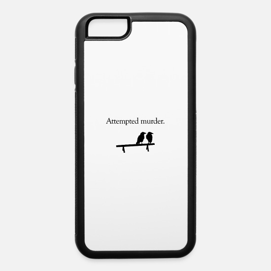 Crowd iPhone Cases - Attempted Murder crow 11 - iPhone 6 Case white/black