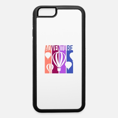 Sport Hot Adventure - Hot Air Balloon - iPhone 6 Case