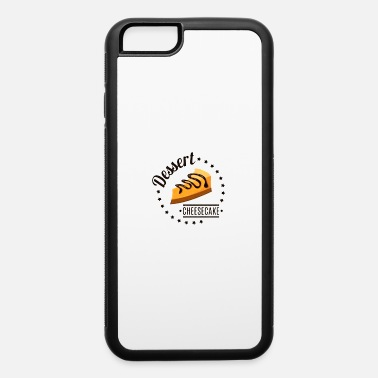 Cheesecake Dessert Cheesecake - iPhone 6 Case