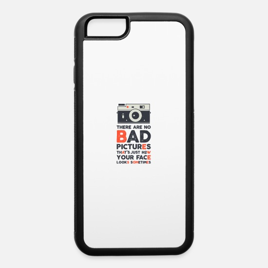 Image iPhone Cases - THERE ARE NO BAD PICTURES - iPhone 6 Case white/black