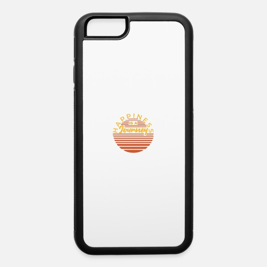 Birthday iPhone Cases - Happiness is a Journey Funny Gift Idea - iPhone 6 Case white/black