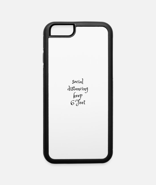 Deep Throat iPhone Cases - Socially distancing keep the distance 6 feets - iPhone 6 Case white/black