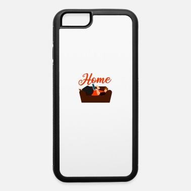 Home Office Home is the world's safest office Gift - iPhone 6 Case