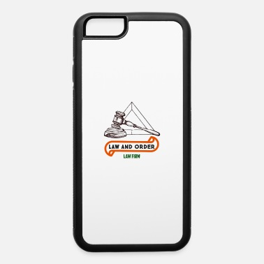 Law AND ORDER - iPhone 6 Case
