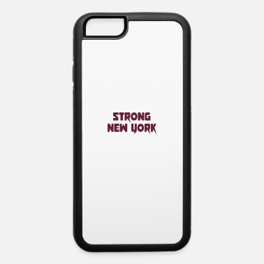 Nystrong strong New york - iPhone 6 Case