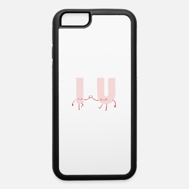 Letters Witty Valentines I Love you Letters Witty Valentines day Quote Gift - iPhone 6 Case