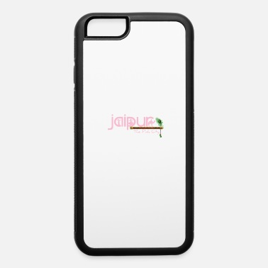Jaipur Jaipur The Pink City - iPhone 6 Case