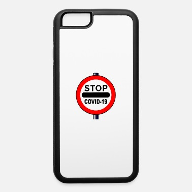 Signpost Stop Coronavirus Round Warning Sign - iPhone 6 Case