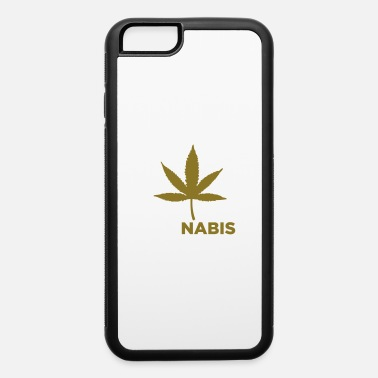 Intoxicant Yes We Cannabis! - iPhone 6 Case