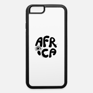 Africa africa - iPhone 6 Case