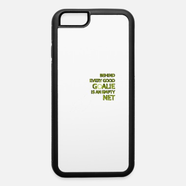 Goalie Goalie - iPhone 6 Case
