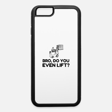 Lift Elevator BRO FORK LIFT - iPhone 6/6s Rubber Case