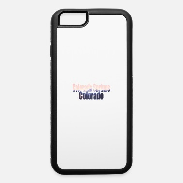 Colorado Springs Colorado Springs Colorado - iPhone 6 Case