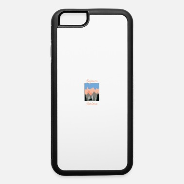 Bozeman Bozeman Montana - iPhone 6 Case