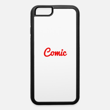 Comic comic - iPhone 6 Case