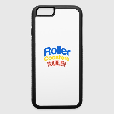 Roller Coasters Rule - iPhone 6/6s Rubber Case