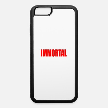 Immortal IMMORTAL - iPhone 6 Case