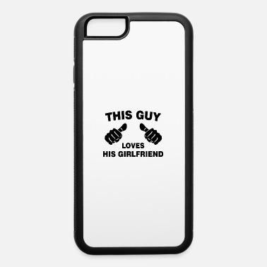 This Guy Loves His Boyfriend This guy Loves His Girlfriend - black - iPhone 6 Case