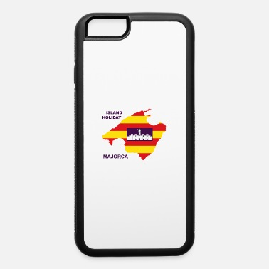 Majorca Majorca Island Holiday Spain - iPhone 6 Case