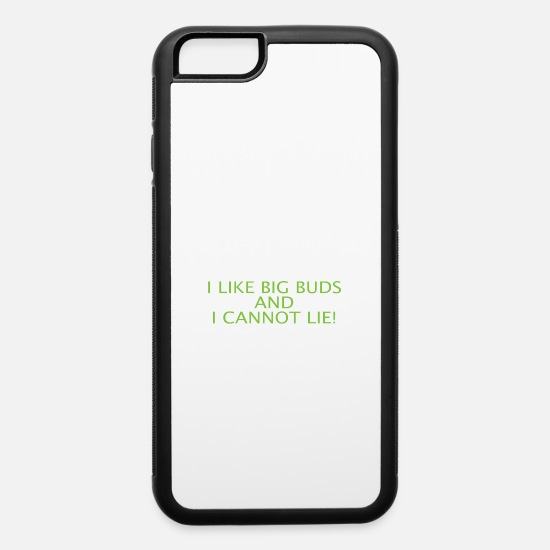 Pothead iPhone Cases - I love Big Buds Weed Pothead shirt - iPhone 6 Case white/black