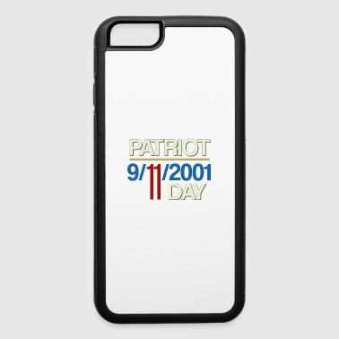 Plane 9-11-2001 We Will Never Forget - Patriot Day - iPhone 6/6s Rubber Case