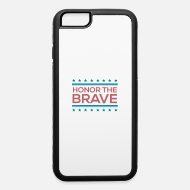 Honor Honor The Brave - iPhone 6 Case