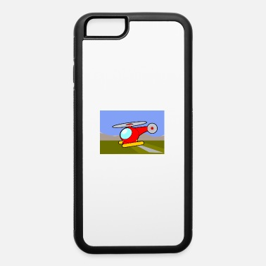 Helicopter helicopter - iPhone 6 Case