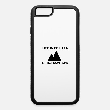 Saalbach Better In Mountains - iPhone 6 Case