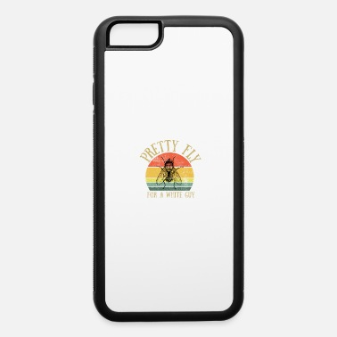 2020 Fly Pence Pence Pretty Fly for a White Guy - iPhone 6 Case